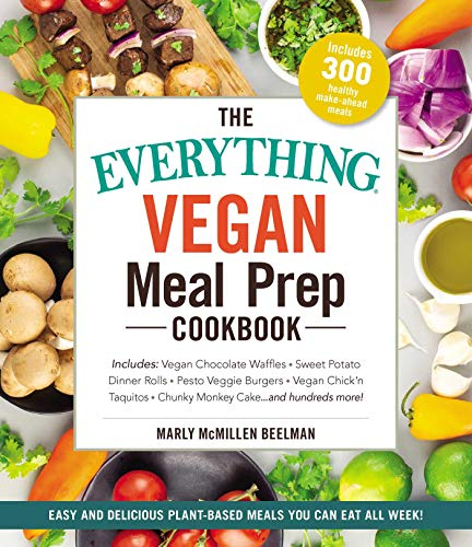 Vegan Meal Prep Cookbook (The Everything)