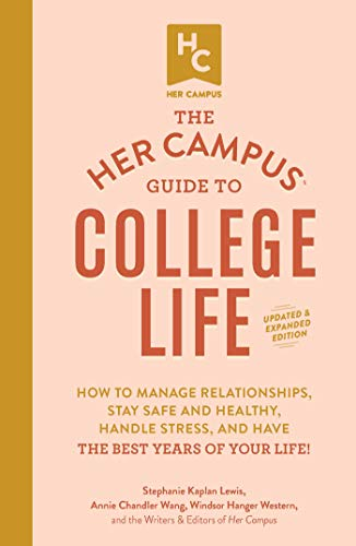 The Her Campus Guide to College Life (Updated and Expanded)