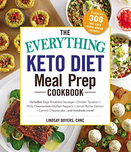 Keto Diet Meal Prep Cookbook (The Everything)