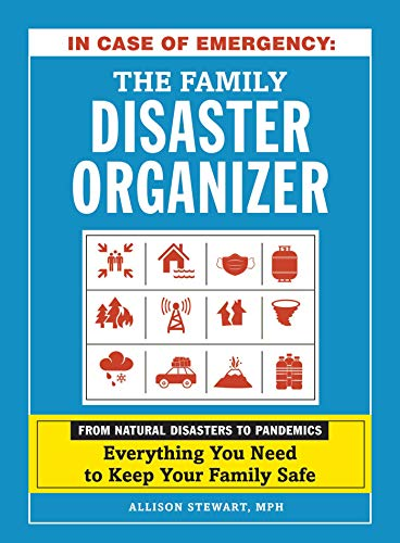The Family Disaster Organizer (In Case of Emergency)