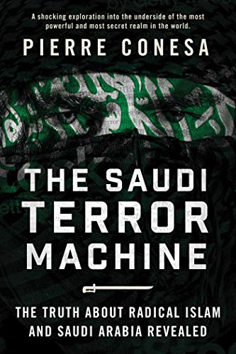 The Saudi Terror Machine