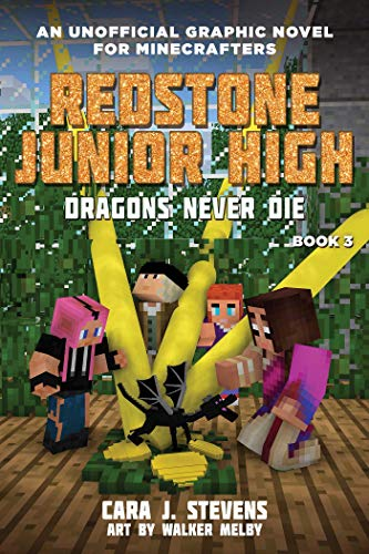 Dragons Never Die (Redstone Junior High, Bk.3)