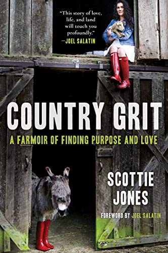 Country Grit: A Farmoir of Finding Purpose and Love