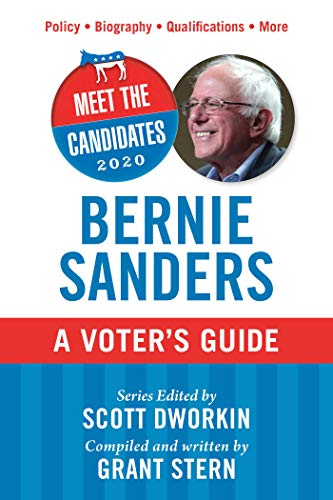 Bernie Sanders: A Voter's Guide (Meet the Candidates 2020)