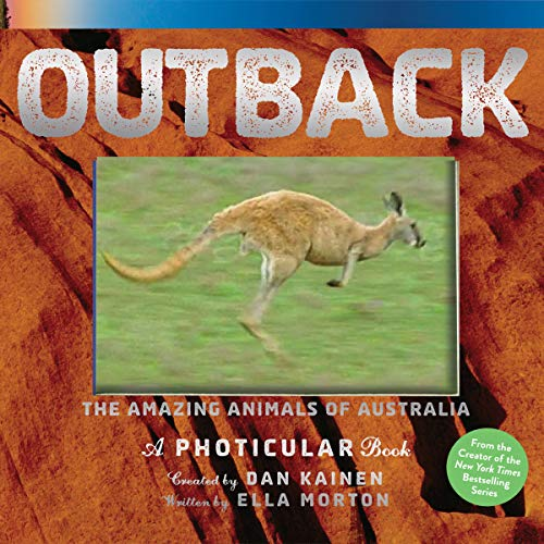 Outback: The Amazing Animals of Australia (A Photicular Book)