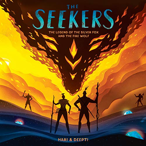 The Seekers: The Legend of the Silver Fox and the Fire Wolf
