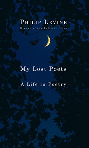 My Lost Poets: A Life in Poetry