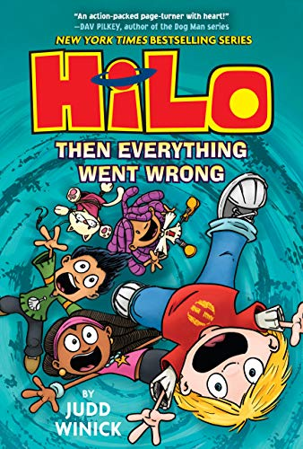 Then Everything Went Wrong (Hilo Bk. 5)