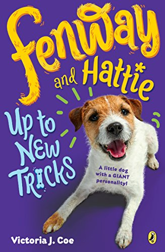 Fenway and Hattie Up to New Tricks (Fenway and Hattie, Bk. 3)