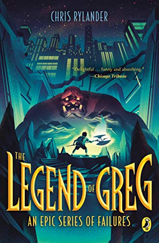 The Legend of Greg (An Epic Series of Failures, Bk. 1)