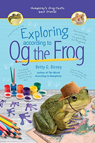 Exploring According to Og the Frog (Og the Frog, Bk. 2)