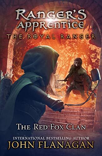 The Red Fox Clan (Ranger's Apprentice: The Royal Ranger, Bk. 2)