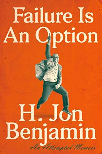 Failure Is an Option: An Attempted Memoir (Paperback)