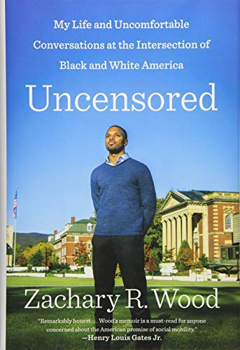 Uncensored: My Life and Uncomfortable Conversations at the Intersection of Black and White America