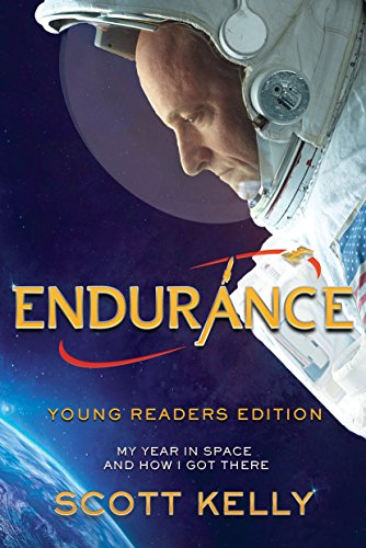 Endurance: My Year in Space and How I Got There (Young Reader's Ediiton)