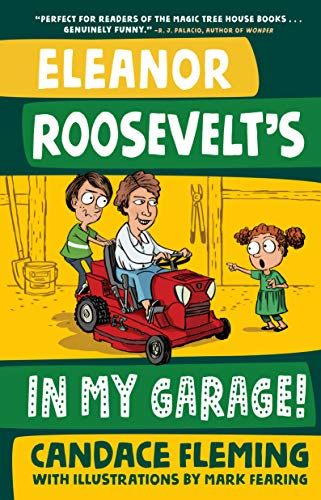 Eleanor Roosevelt's in My Garage! (History Pals)