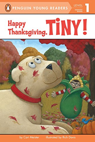 Happy Thanksgiving, Tiny! (Penguin Young Readers, Level 1)
