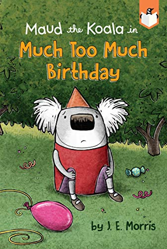 Much Too Much Birthday (Maud the Koala)