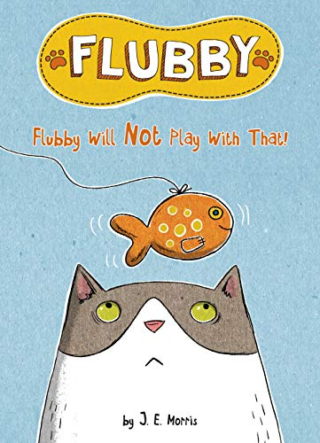 Flubby Will Not Play with That (Flubby)