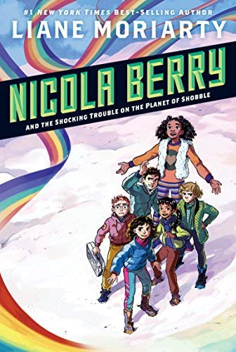 Nicola Berry and the Shocking Trouble on the Planet of Shobble (Nicola Berry, Bk. 2)