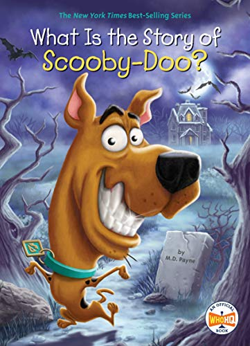 What Is the Story of Scooby-Doo? (Who HQ)