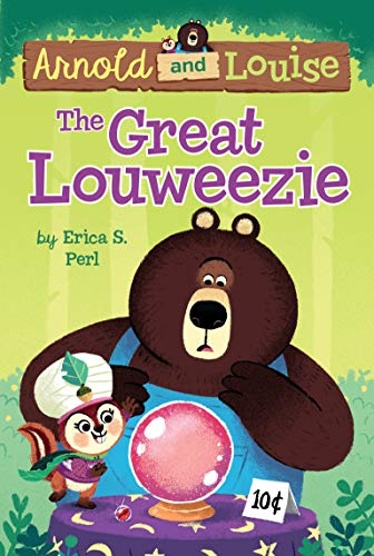 The Great Louweezie (Arnold and Louise, Bk. 1)
