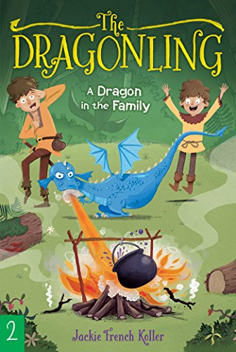 A Dragon in the Family (The Dragonling, Bk. 2)