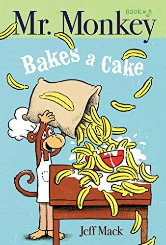 Mr. Monkey Bakes a Cake (Bk. 1)