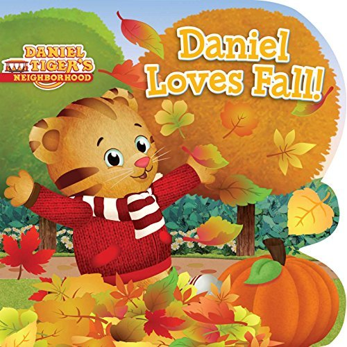 Daniel Loves Fall! (Daniel Tiger's Neighborhood)