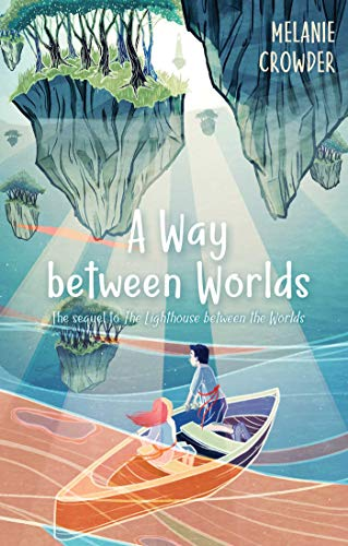 A Way Between Worlds (Lighthouse Keepers)