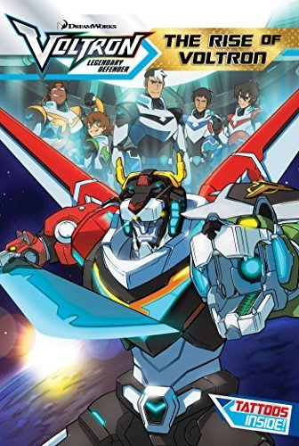 The Rise of Voltron (Voltron Legendary Defender, Bk. 1)
