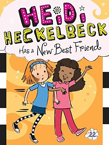 Heidi Heckelbeck Has a New Best Friend (Heidi Heckelbeck, Bk. 22)