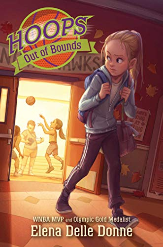 Out of Bounds (Hoops, Bk. 3)
