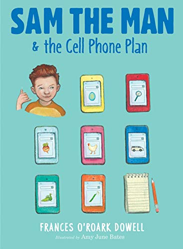 Sam the Man & the Cell Phone Plan (Sam the Man, Bk.5)