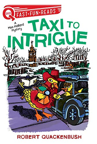 Taxi to Intrigue: A Miss Mallard Mystery (QUIX)
