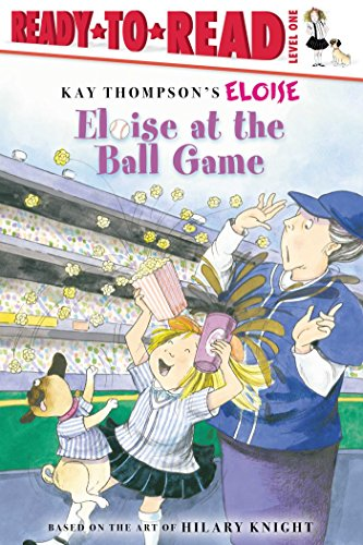 Eloise at the Ball Game (Ready-to-Read, Level 1)