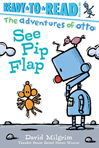 See Pip Flap (The Adventures of Otto, Ready-to-Read! Pre-Level 1)