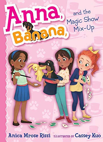 Anna, Banana, and the Magic Show Mix-Up (Anna Banana, Bk. 8)