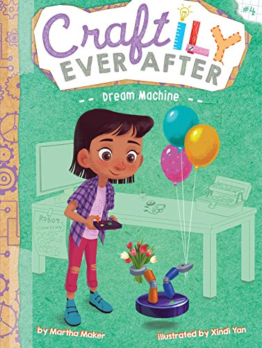 Dream Machine (Craftily Ever After, Bk. 4)