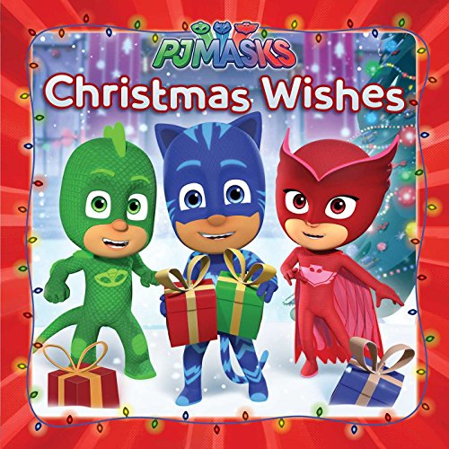 Christmas Wishes (PJ Masks)