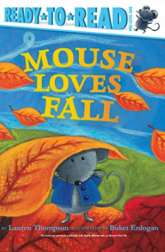 Mouse Loves Fall (Ready-to-Read! Pre-Level 1)
