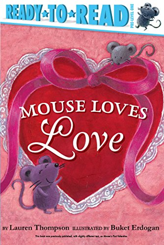 Mouse Loves Love (Ready-to-Read, Pre-Level 1)