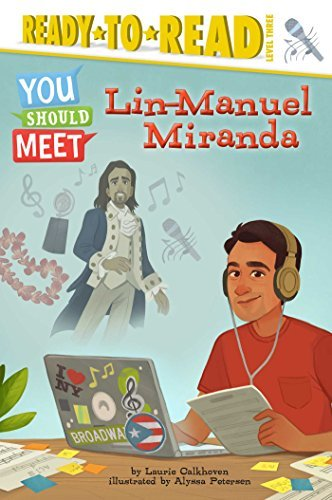 Lin-Manuel Miranda (You Should Meet, Ready-to-Read! Level 3)