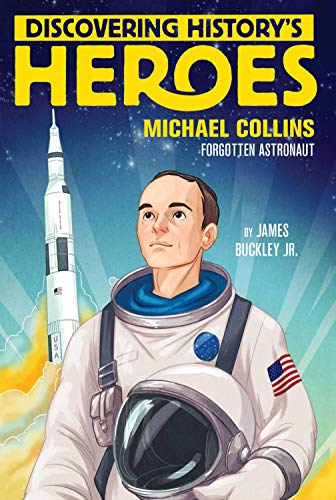 Michael Collins (Discovering History's Heroes)