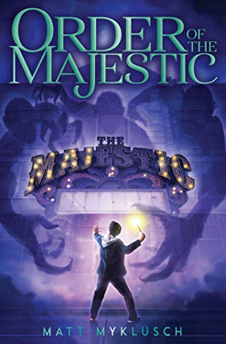 Order of the Majestic (Bk. 1)
