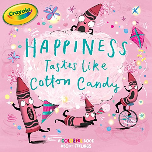 Happiness Tastes Like Cotton Candy (Crayola)
