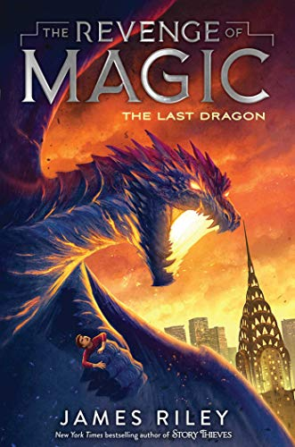 The Last Dragon (The Revenge of Magic, Bk. 2)