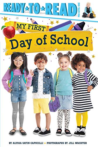 My First Day of School (Ready-to-Read/Pre-Level One)