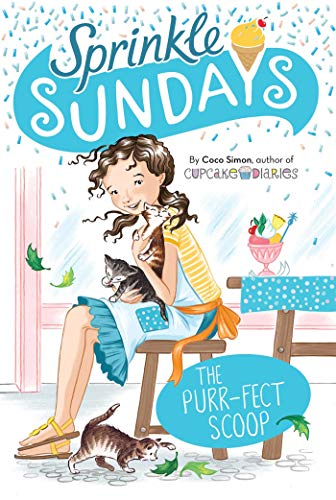 The Purr-fect Scoop (Sprinkle Sundays, Bk. 3)