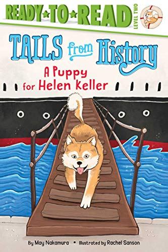 A Puppy for Helen Keller (Tails from History, Ready-to-Read! Level 2)